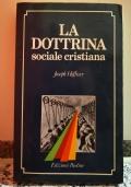 La Dottrina (sociale cristiana)