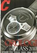 Gli Orologi di Class 2010 (Supplemento al n. 283 di Class – Novembre 2010)