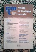 Rivista di Teologia Morale N. 182 APRILE-GIUGNO  - 2014