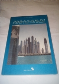 Dubai da sogno  La citt� dove il futuro scorre nel presente