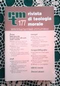 Rivista di Teologia Morale N. 173 GENNAIO-MARZO  - 2012