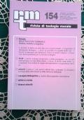 Rivista di Teologia Morale N. 179 LUGLIO-SETTEMBRE  - 2013