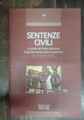 SENTENZE CIVILI. Lo studio del diritto attraverso la giurisprudenza della Cassazione per avvocati e uditori