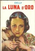 IL SEGRETO DELLA SARACENA [tomo]  2°: ELFRIDA NORSTEN. [ Collana 'I Romanzi della Rosa' ed.SALANI con legatura cartonata e copertina a colori. Firenze 1977 ].
