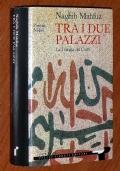 TRA I DUE PALAZZI - La trilogia del Cairo