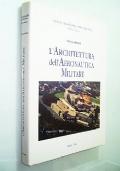 L'ARCHITETTURA DELL'AERONAUTICA MILITARE