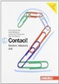 Contaci!  . Vol. 2: Numeri relazioni, dati-Misure,spazio e figure