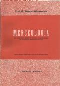 Merceologia - ad uso degli istituti tecnici commerciali ad indirizzo amministrativo