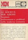 LE SOCIETA� PER AZIONI - Funzioni, ordinamento e problemi nella moderna economia