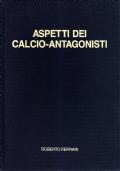 ASPETTI DEI CALCIO-ANTAGONISTI