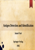 Antigen Detection and Identification