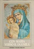 Un anno con Maria. Meditazioni quotidiane. Con l'Enciclica Redemptoris Mater
