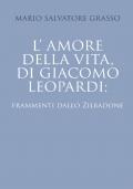 L'amore della vita di Giacomo Leopardi: frammenti dallo Zibaldone