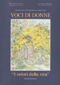 Voci di Donne - Concorso nazionale di narrativa - Tema annuale: I colori della vita - IX edizione 1999