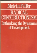 Radical constructionism : rethinking the dynamics of development