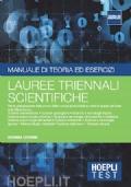 Manuale di teoria ed esercizi Lauree triennali scientifiche - Test di ingresso universit� scientifiche