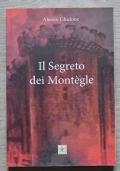 Il segreto dei Mont�gle - con dedica autografa dell�autore