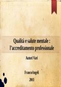 Presentazione della Associazione Italiana per la Qualità e Accreditamento in Salute Mentale