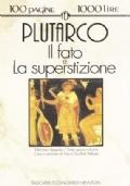 Plutarco – Il fato e La superstizione
