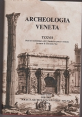 Archeologia veneta  TEXNH  Studi di Architettura e di Urbanistica greca e romana in onore a Giovanna Tosi-  XXI-XXII 1998-1999