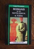 Romanzi, Il fu Mattia Pascal, Il turno