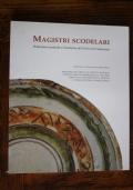 Magistri scodelari - Produzioni ceramiche a Castelnuovo del Friuli nel Cinquecento