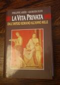 La vita privata - Dall'impero romano all'anno mille