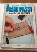 Elettronica pratica: PRIMI PASSI ,progettare da sè circuiti