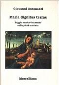 Maria dignitas terrae. Saggio storico-letterario sulla piet� mariana