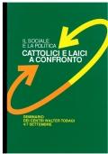 Cattolici e Laici a confronto. S.N.