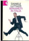 Benvenuti in Italia. Daniele Luttazzi