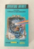 Librogame AVVENTURE INFINITE n.6 - I DRAGHI D�ARCOBALENO / Dungeons & Dragons