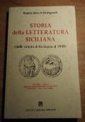 STORIA DELLA LETTERATURA SICILIANA (dalle origini della lingua al 1848) Volume I - Tomo 1 [SICILIA]