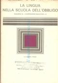La lingua nelle scuola dell�obbligo (Quaderni di cooperazione educativa n. 9)