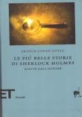 LE PIU� BELLE STORIE DI SHERLOCK HOLMES scelte dall�Autore