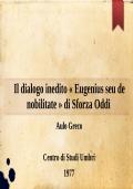 Il dialogo inedito « Eugenius seu de nobilitate » di Sforza Oddi