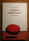 LA RIVOLUZIONE DEI PICCOLI PIANETI un romanzo nel 68