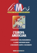 Limes N. 3/2003: L�EUROPA AMERICANA. I convertiti dell�Euramerica. Il limes secondo Bush. L�Occidente dopo l�Occidente - [COME NUOVO]