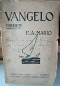 Vangelo. Poesie di E. A. Mario. Con dedica autografa
