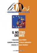 Limes n. 6/2003: IL NOSTRO ORIENTE. I Balcani alle porte. Europa baltica e Italia adriatica. Osama e i suoi fratelli - [NUOVO]
