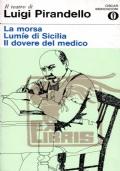 LA MORSA - LUMIE DI SICILIA - IL DOVERE DEL MEDICO