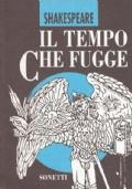 IL TEMPO CHE FUGGE. Sonetti