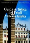 GUIDA ARTISTICA DEL FRIULI VENEZIA GIULIA