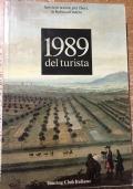Servizi e notizie per i soci in Italia e All�estero 1989 del turista