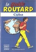 Cuba Le Guide Routard