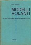 Modelli volanti: il libro completo dell�aeromodellismo