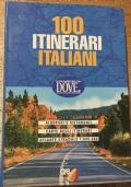 100 Itinerari Italiani Albergi e Ristoranti Carte itinerari