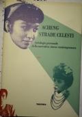 Strade celesti. Antologia personale della narrativa cinese contemporanea