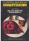 (Bruce) Os 117 Egitto missione B 1974 Mondadori Segretissimo