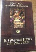 Natura Fenomeni e stagioni Il Grande libro dei Proverbi